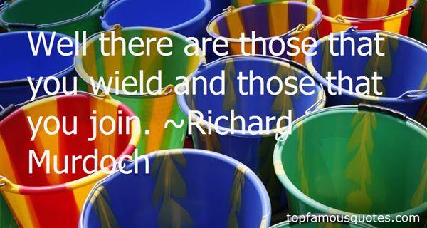 Richard Murdoch Quotes