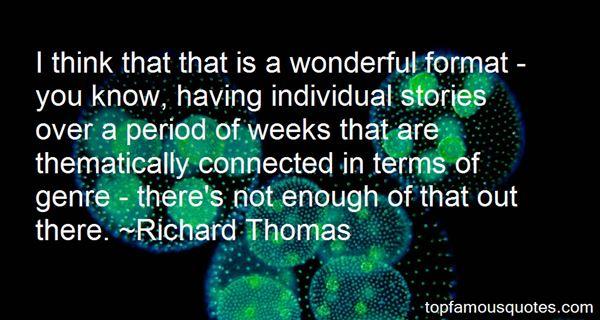 Richard Thomas Quotes