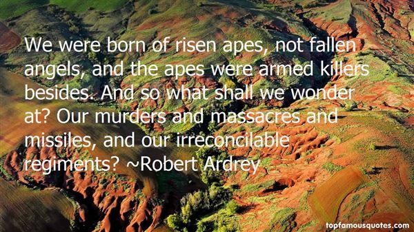 Robert Ardrey Quotes