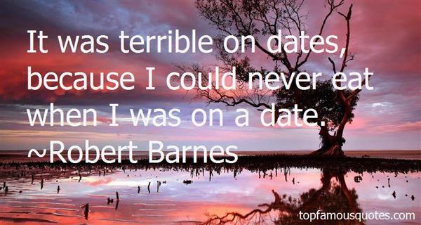 Robert Barnes Quotes