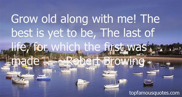 Robert Browing Quotes