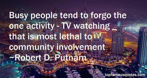 Robert D. Putnam Quotes