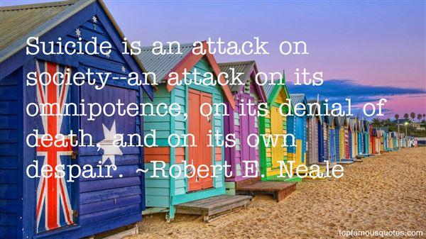 Robert E. Neale Quotes