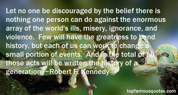Robert F. Kennedy Quotes