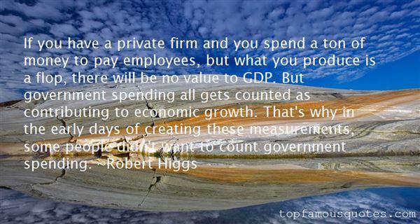 Robert Higgs Quotes