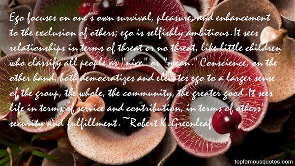 Robert K. Greenleaf Quotes