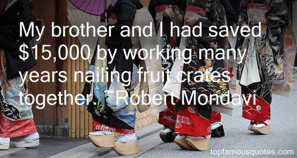 Robert Mondavi Quotes