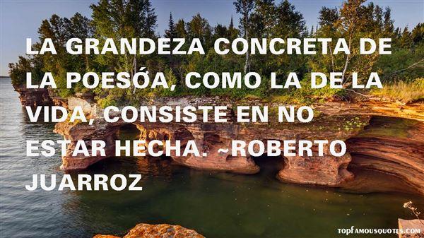 Roberto Juarroz Quotes