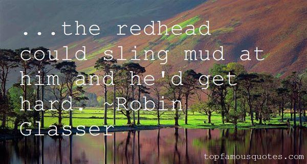 Robin Glasser Quotes