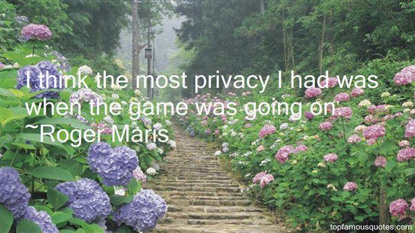 Roger Maris Quotes