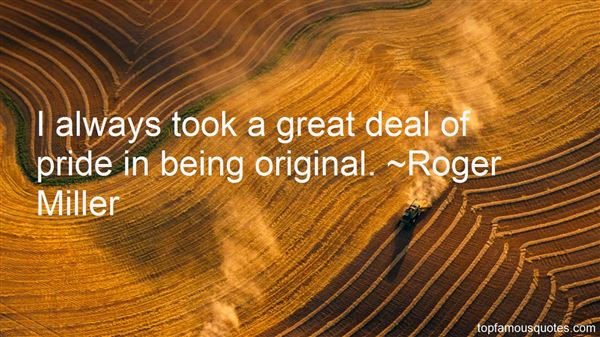 Roger Miller Quotes