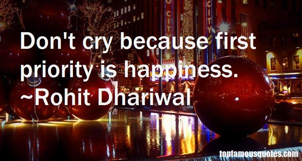 Rohit Dhariwal Quotes