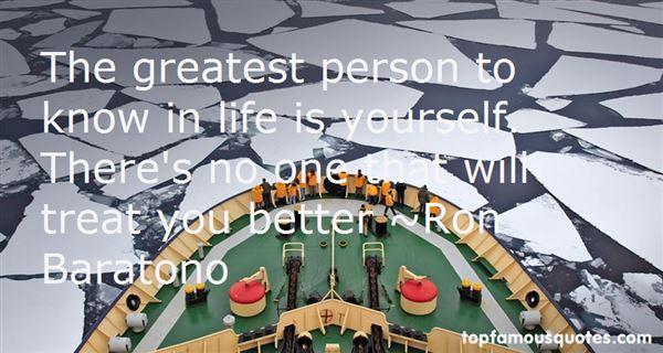 Ron Baratono Quotes
