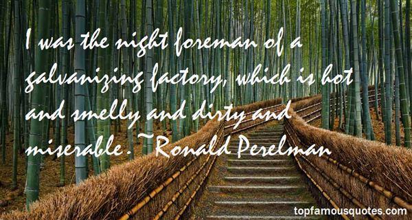 Ronald Perelman Quotes
