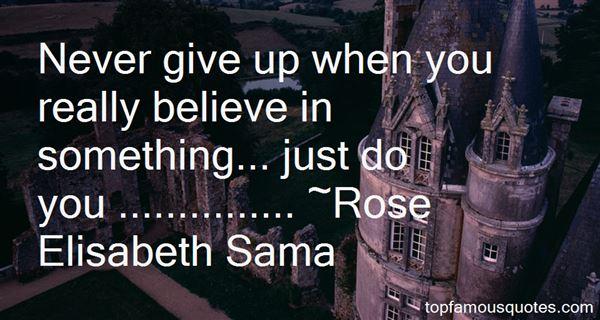 Rose Elisabeth Sama Quotes
