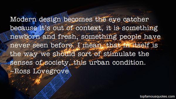 Ross Lovegrove Quotes