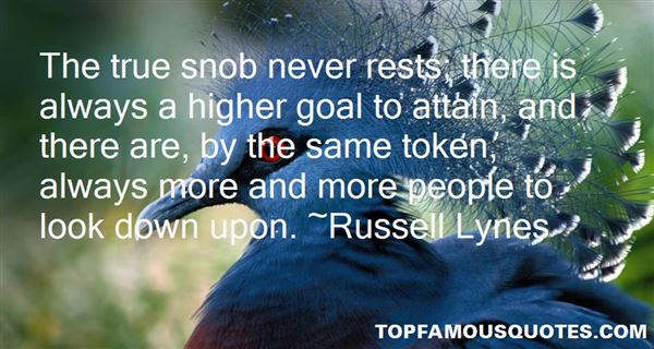Russell Lynes Quotes