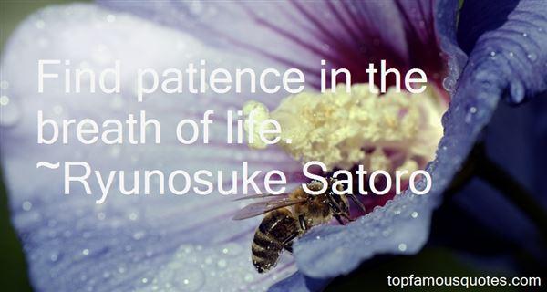 Ryunosuke Satoro Quotes