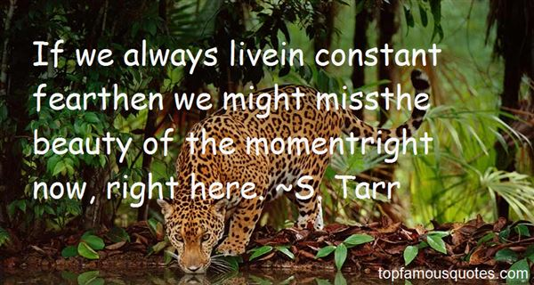 S. Tarr Quotes