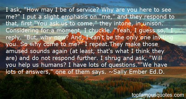 Sally Ember Ed.D. Quotes