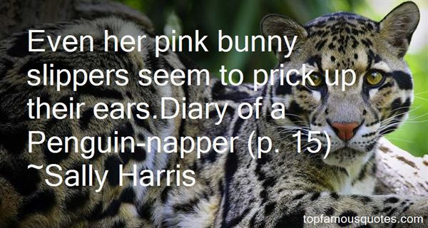 Sally Harris Quotes