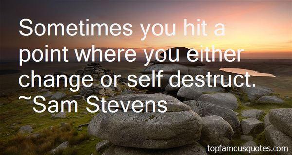 Sam Stevens Quotes