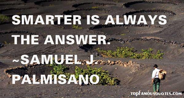 Samuel J. Palmisano Quotes