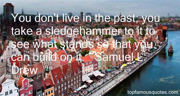 Samuel L. Drew Quotes