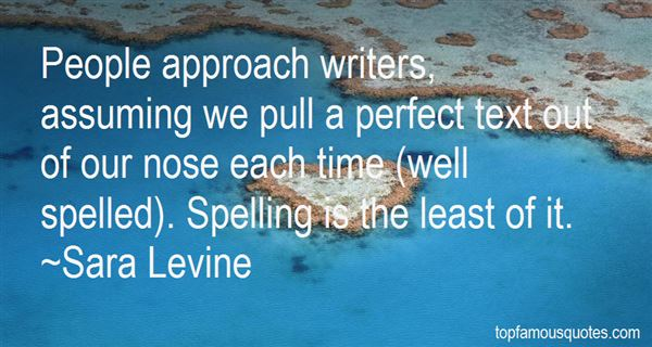 Sara Levine Quotes
