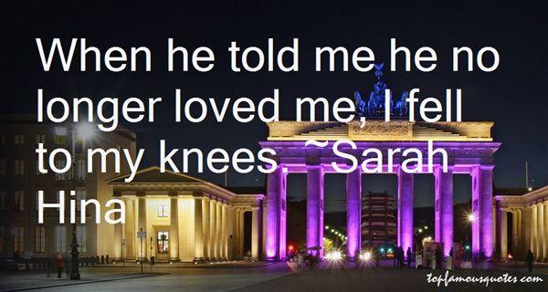 Sarah Hina Quotes