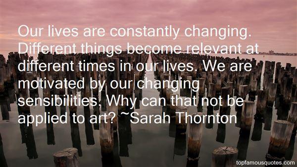 Sarah Thornton Quotes