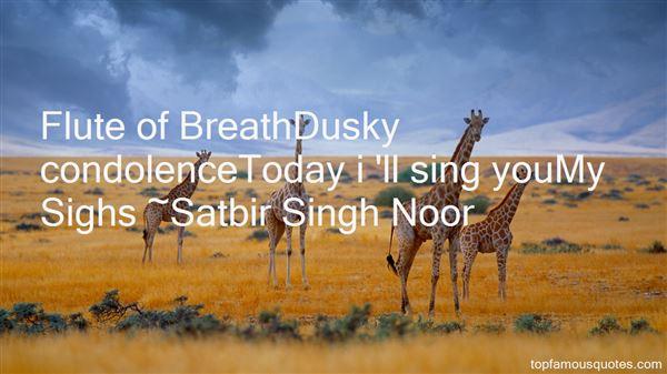 Satbir Singh Noor Quotes