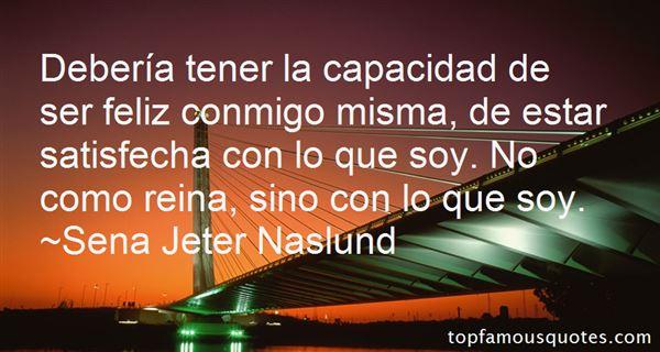 Sena Jeter Naslund Quotes