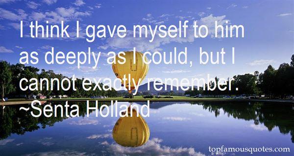 Senta Holland Quotes
