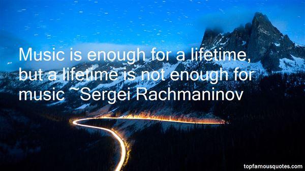 Sergei Rachmaninov Quotes