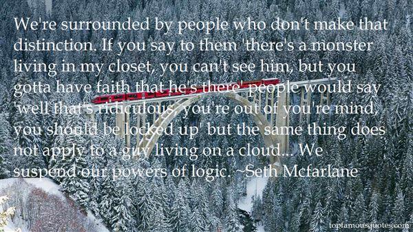 Seth Mcfarlane Quotes