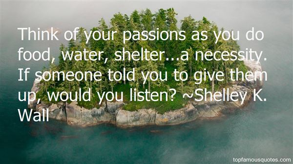 Shelley K. Wall Quotes