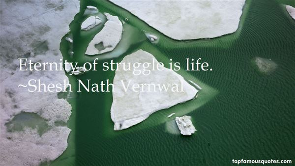 Shesh Nath Vernwal Quotes