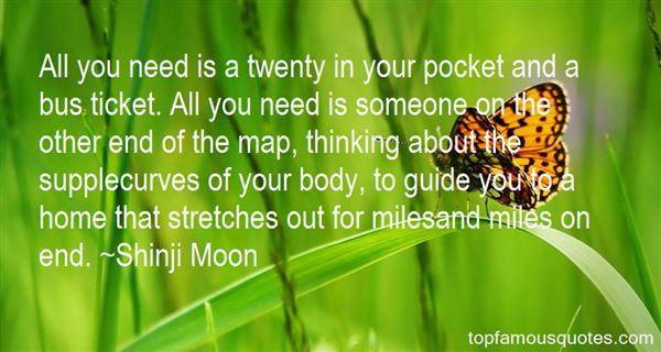 Shinji Moon Quotes