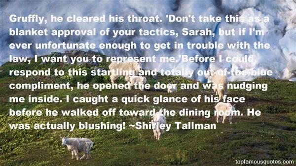 Shirley Tallman Quotes