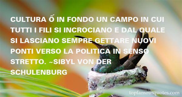 Sibyl Von Der Schulenburg Quotes
