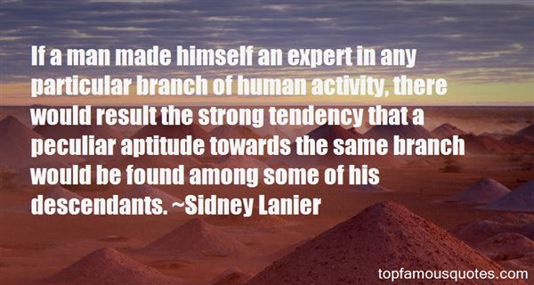 Sidney Lanier Quotes