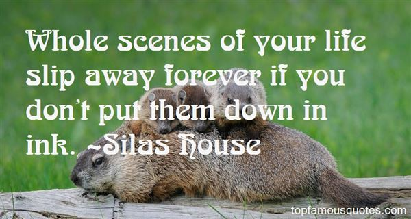 Silas House Quotes