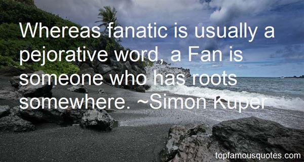 Simon Kuper Quotes
