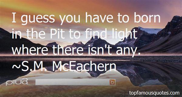 S.M. McEachern Quotes