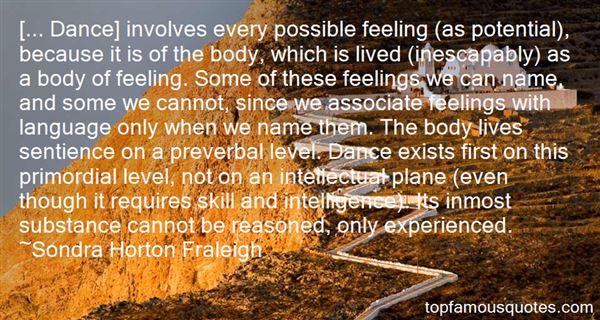 Sondra Horton Fraleigh Quotes