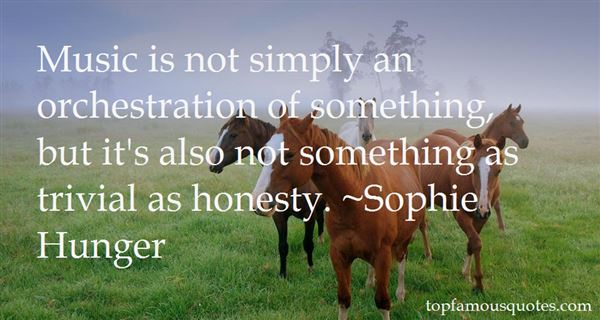 Sophie Hunger Quotes