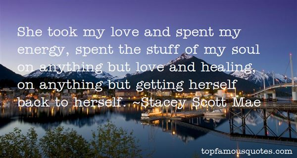 Stacey Scott Mae Quotes