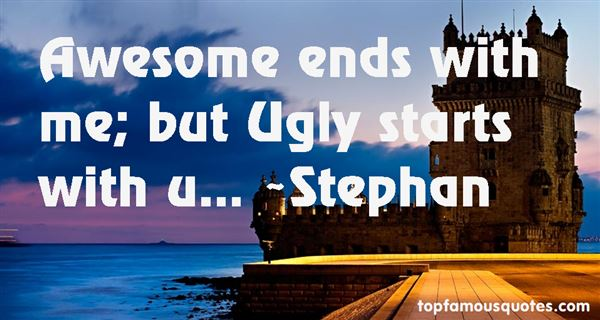 Stephan Quotes