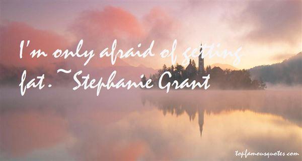 Stephanie Grant Quotes